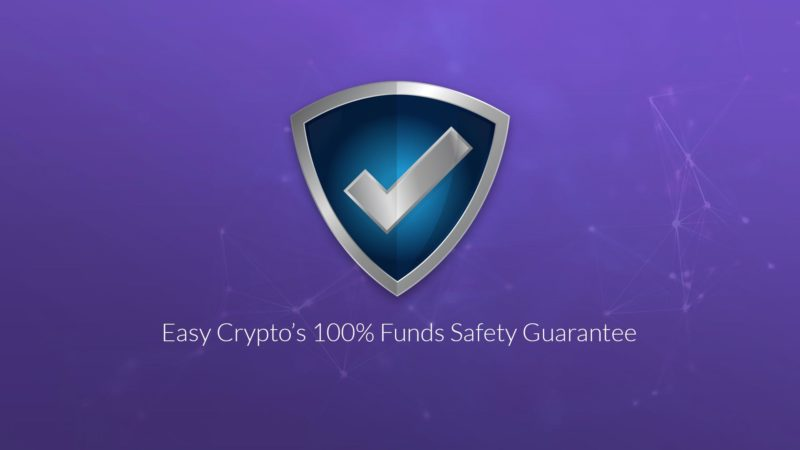 Easy Crypto 100% funds safety guarantee NZ New Zealand